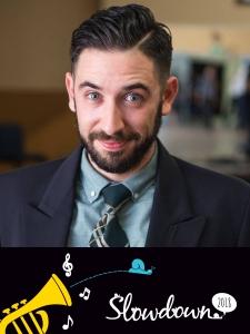 Slowdown Weekend 2018 teachers: Joel Kohn